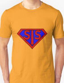Hero, Heroine, Superhero, Super Sis T-Shirt