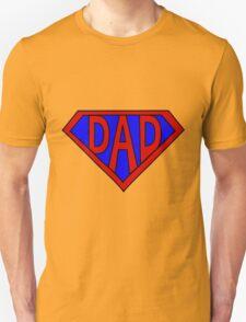 Hero, Heroine, Superhero, Super Dad T-Shirt