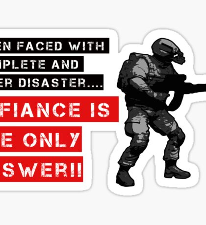When faced with complete disaster... by #fftw Sticker
