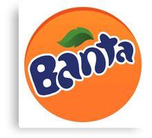 Banta [Fanta Parody] Canvas Print