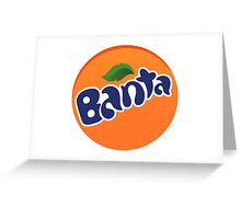 Banta [Fanta Parody] Greeting Card