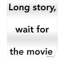 Long story - Damon Poster