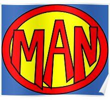 Hero, Heroine, Superhero, Super Man Poster