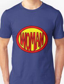 Hero, Heroine, Superhero, Super Woman T-Shirt