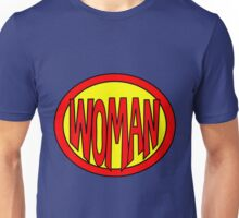 Hero, Heroine, Superhero, Super Woman Unisex T-Shirt