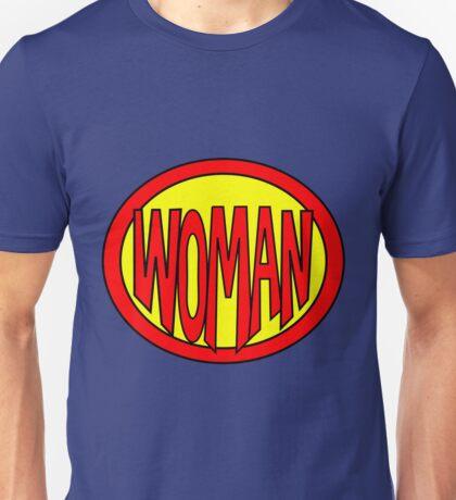 Hero, Heroine, Superhero, Super Woman Unisex T-Shirt