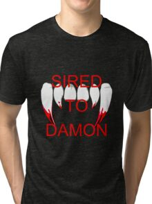 Sired to damon Tri-blend T-Shirt