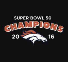Denver Broncos Super Bowl 50 Champions 2016 by TheTShirtMan