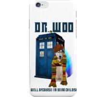 Dr woo  iPhone Case/Skin