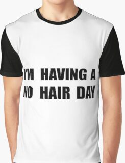 No Hair Day Graphic T-Shirt