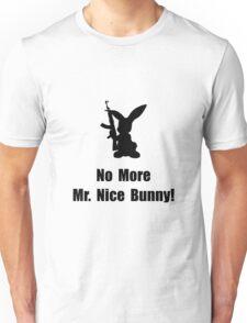 No More Nice Bunny Unisex T-Shirt