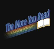 The More You Read... Kids Tee