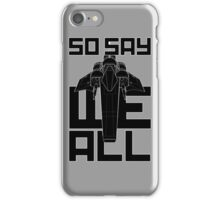So Say We All iPhone Case/Skin