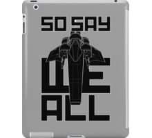 So Say We All iPad Case/Skin