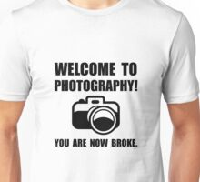 Photography Broke Unisex T-Shirt