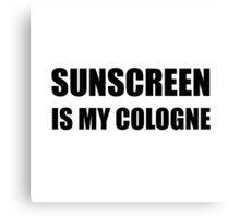 Sunscreen Cologne Canvas Print