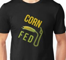 Corn Fed E85 Unisex T-Shirt