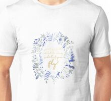 What If You Fly Floral Quote Unisex T-Shirt