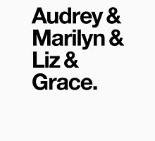 Helvetica Audrey and Marilyn and Liz and Grace. (Black on Light Background) Women's Fitted Scoop T-Shirt