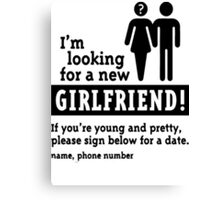 single man looking for new girl friend Canvas Print