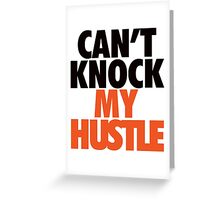 Can't Knock My Hustle - Giants Greeting Card
