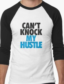 Can't Knock My Hustle - Powder T-Shirt