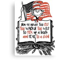 Read Across America Day is March 2, 2016! - D.r Seuss Day Canvas Print