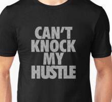 Can't Knock My Hustle - Rocks Unisex T-Shirt
