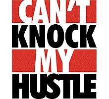 Can't Knock My Hustle - Bred 2 Photographic Print