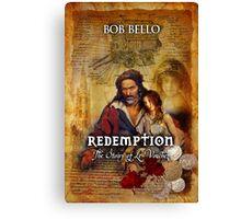 Redemption: The Story of Le Vouchez Canvas Print