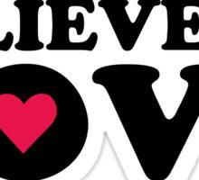Believe In Love Sticker