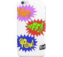 Zap!!! Biff!!! Kapow! iPhone Case/Skin