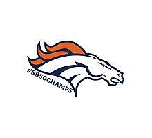 Broncos Super Bowl Champs Photographic Print