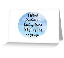 Taylor Swift Fearless Quote Greeting Card