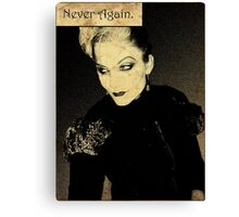 Never Again. Canvas Print