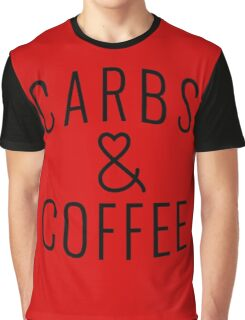 """Funny Quote """"Carbs & Coffee"""" Graphic T-Shirt"""