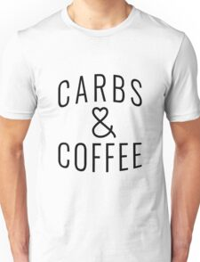 """Funny Quote """"Carbs & Coffee"""" Unisex T-Shirt"""