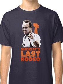 Sheriff's Last Rodeo Classic T-Shirt