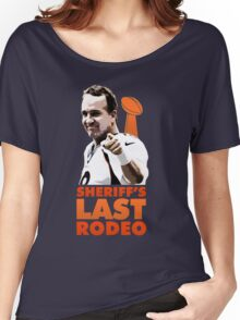 Sheriff's Last Rodeo Women's Relaxed Fit T-Shirt