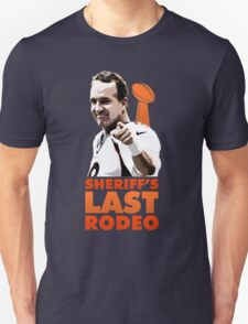 Sheriff's Last Rodeo Unisex T-Shirt