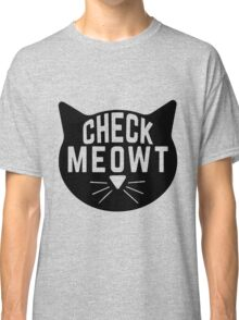 "Funny Quote ""Check Meowt"" Classic T-Shirt"