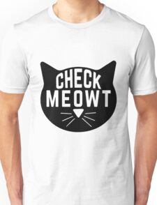 "Funny Quote ""Check Meowt"" Unisex T-Shirt"
