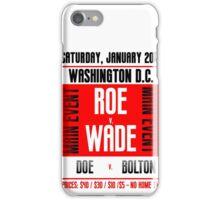 Roe v. Wade iPhone Case/Skin