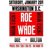 Roe v. Wade Photographic Print