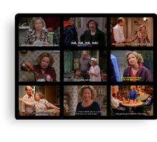 Kitty Forman Quotes Canvas Print