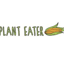 Plant Eater (Corn) by ginpix