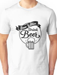 "Funny Quote ""Drinking Booze Alcohol Beer"" Unisex T-Shirt"