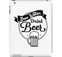 "Funny Quote ""Drinking Booze Alcohol Beer"" iPad Case/Skin"