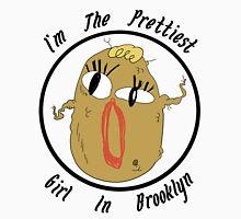 I'm The Prettiest Girl in Brooklyn (BLACK TEXT) Unisex T-Shirt