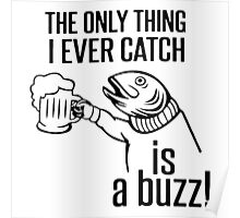 """Funny Quote """"Drinking Fish"""" Poster"""
